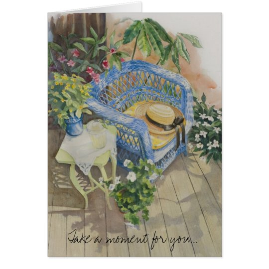 Take a Moment for you.... Card