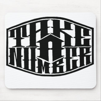 Take a Number Mouse Pad