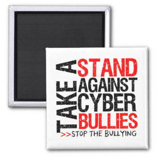 Take a Stand Against Cyber Bullies Square Magnet