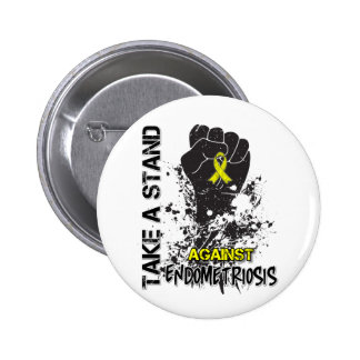 Take a Stand Against Endometriosis 6 Cm Round Badge