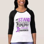 Take a Stand Against Epilepsy T Shirts