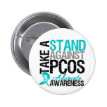 Take a Stand Against PCOS 6 Cm Round Badge