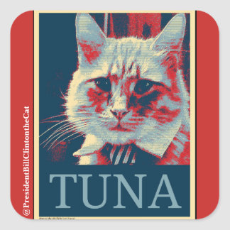 Take a Stand...for Tuna? Yes We Can! Square Sticker