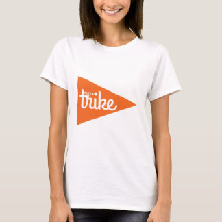 Take a Trike Flag T-Shirt