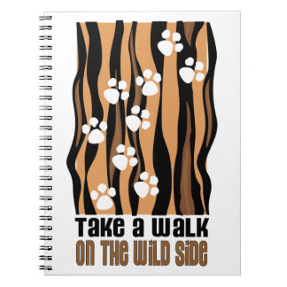 Take A Walk On The Wild Note Books