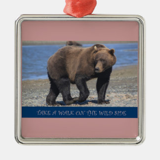 Take a Walk on the wild side Brown Bear gifts Silver-Colored Square Decoration