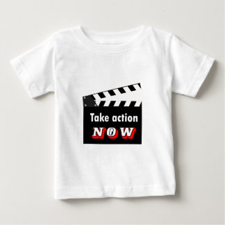 TAKE ACTION NOW CLAPPERBOARD BABY T-Shirt