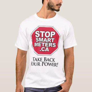 Take Back Your Power - Stop Smart Meters T-Shirt