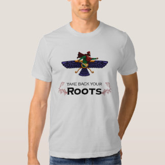 Take Back Your Roots - Persian Warrior's T-shirt
