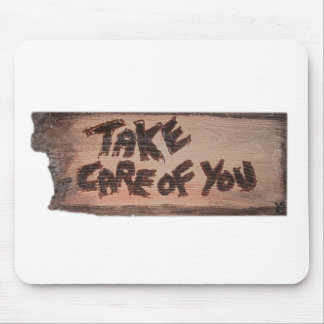 take care of you mouse mat