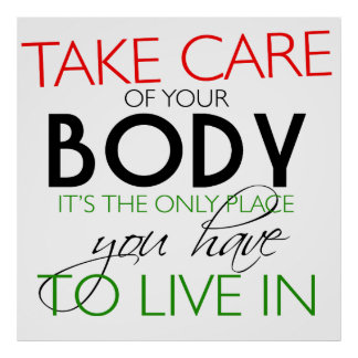 Take Care Of Your Body Healthy Lifestyle Poster