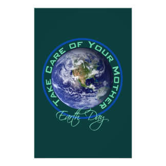 Take Care of Your Mother - Earth Day Flyer Design