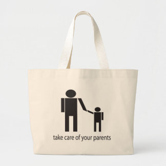 Take care of your parents tote bags
