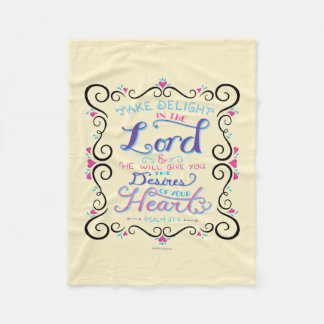 Take Delight in the Lord Fleece Blanket
