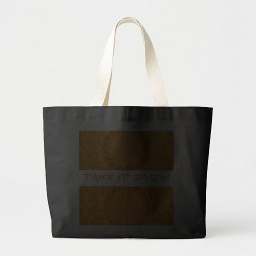 Take It Easy! Canvas Bags