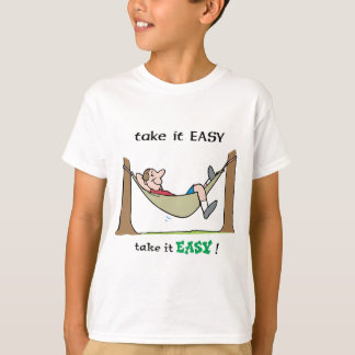 Take It Easy ~ Relaxing In A Hammock T-Shirt
