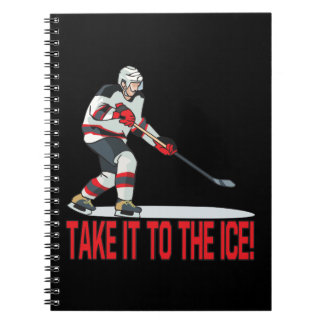 Take It To The Ice Notebooks