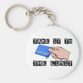 Take It To The Limit Credit Card Key Chains