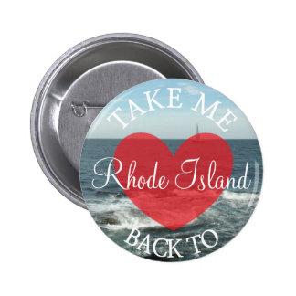 Take Me Back to Rhode Island Button