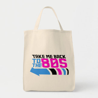 Take me Back to the 80s Grocery Tote Bag