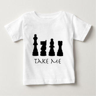 Take me Chess Pieces Baby T-Shirt