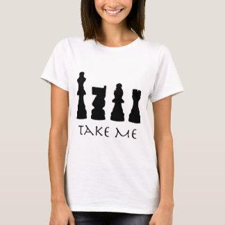 Take me Chess Pieces T-Shirt