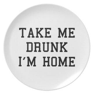 Take Me Drunk I'm Home Dinner Plate