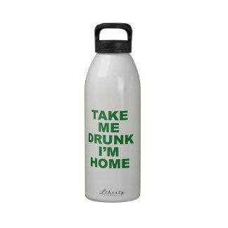 Take Me Drunk I m Home Water Bottles