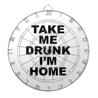 Take Me Drunk I'm Home Dart Boards