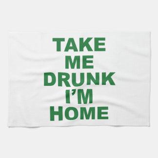 Take Me Drunk I'm Home Towels