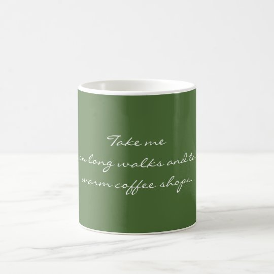 Take me on long walks coffee mug
