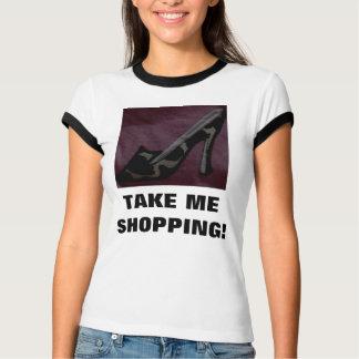 TAKE ME SHOPPING T SHIRTS