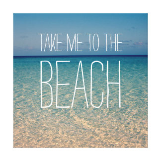 Take Me to the Beach Sea Water Blue Sky Gold Sand Gallery Wrapped Canvas