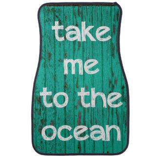 Take Me To The Ocean Car Mat