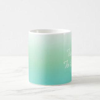 Take Me To The Sea Ombre Fade Seaspray Coffee Mug