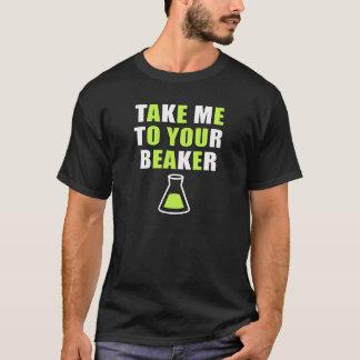 Take Me to Your Beaker T-Shirt