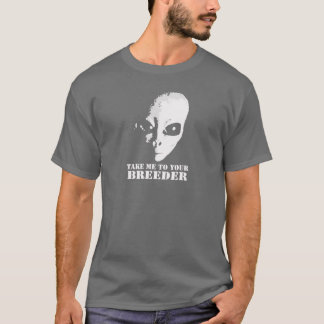 Take me to your Breeder Dark Apparel T-Shirt