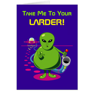 Take Me To Your Larder! Card