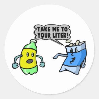 Take Me To Your Liter Round Sticker