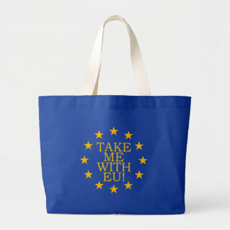 Take Me With EU Large Tote Bag