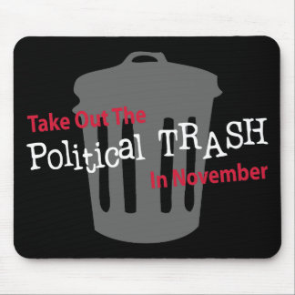 Take Out The Political Trash In Novemer Mousepads