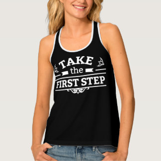 Take The First Step Tank Top