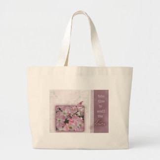 Take time to smell the flowers canvas bags