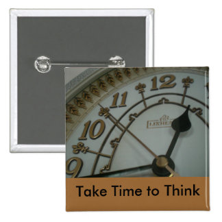 Take Time to Think Button