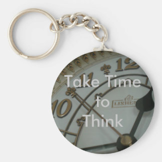 Take Time to Think Basic Round Button Key Ring
