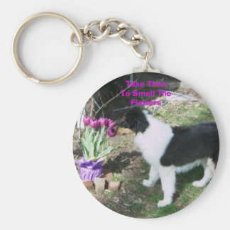 Take TimeTo Smell TheFlowers Key Ring