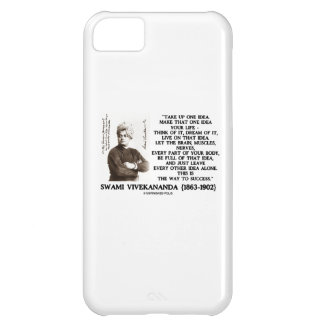 Take Up One Idea Make That Idea Your Life Quote iPhone 5C Case