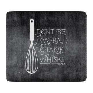 Take Whisks Quote Cutting board
