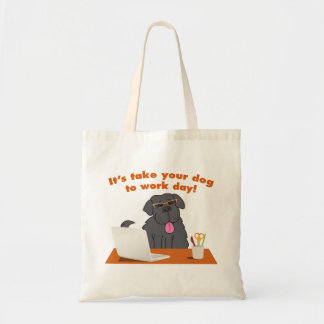 Take Your Dog To Work Tote