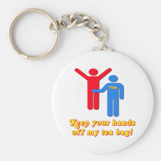 Take Your Hands Off My Tea Bag TSA Airport Basic Round Button Key Ring